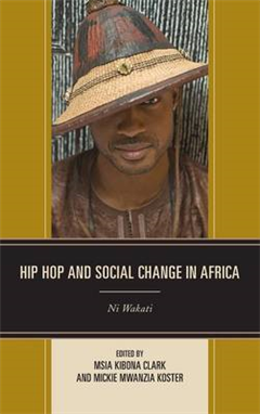 Hip Hop and Social Change in Africa