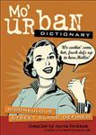 Mo\' Urban Dictionary: Ridonkulous Street Slang Defined