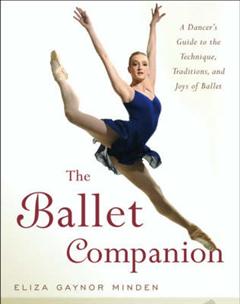 The Ballet Companion: Ballet Companion