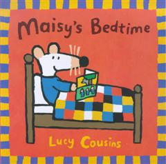 Maisy\'s Bedtime