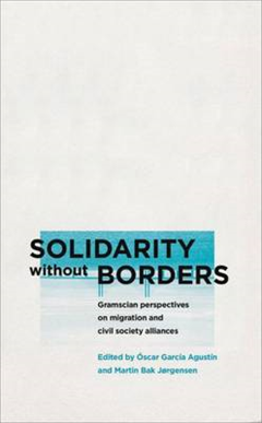 Solidarity without Borders: Gramscian Perspectives on Migration and Civil Society Alliances
