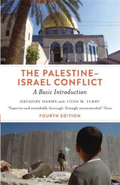 Palestine-Israel Conflict - Fourth Edition