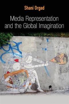 Media Representation and the Global Imagination
