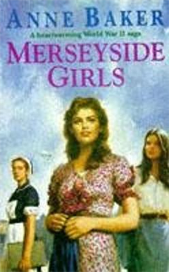 Merseyside Girls: An evocative wartime saga of a family struggling to face the future