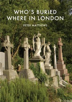Who\'s Buried Where in London
