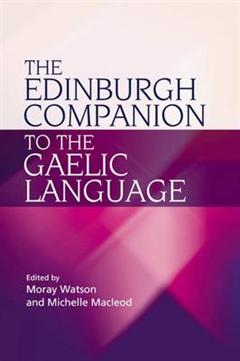 Edinburgh Companion to the Gaelic Language