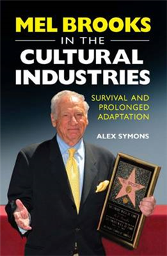 Mel Brooks in the Cultural Industries: Survival and Prolonged Adaptation
