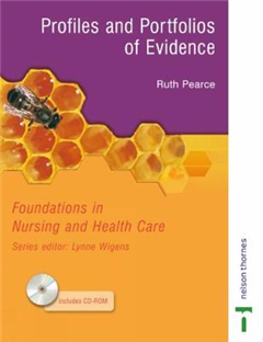 Foundations in Nursing and Health Care: Profiles and Portfolios of Evidence