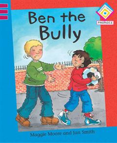 Reading Corner Phonics: Ben the Bully