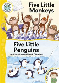Tadpoles Action Rhymes: Five Little Monkeys / Five Little Penguins