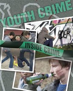 Inside Crime: Youth Crime