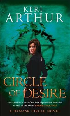 Circle Of Desire: Number 3 in series