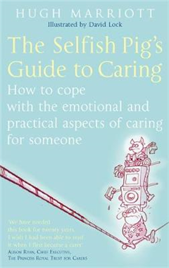 Selfish Pig's Guide To Caring
