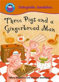 Start Reading: Fairytale Jumbles: Three Pigs and a Gingerbread Man
