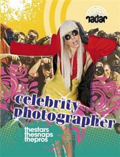 Radar: Top Jobs: Celebrity Photographer