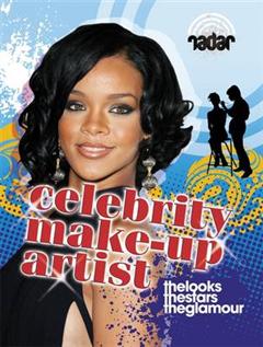 Radar: Top Jobs: Celebrity Make-up Artist