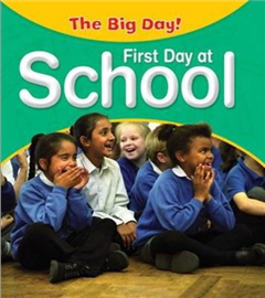 The Big Day: First Day at School