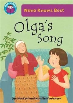 Start Reading: Nana Knows Best: Olga\'s Song