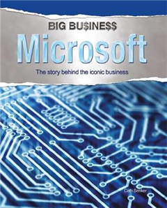 Microsoft: The Story Behind the Iconic Business