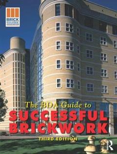 BDA Guide to Successful Brickwork, 3rd ed