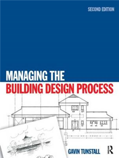 Managing the Building Design Process