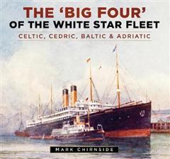 'Big Four' of the White Star Fleet