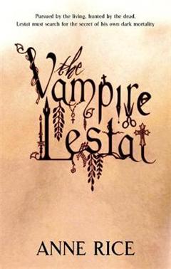 The Vampire Lestat: Number 2 in series