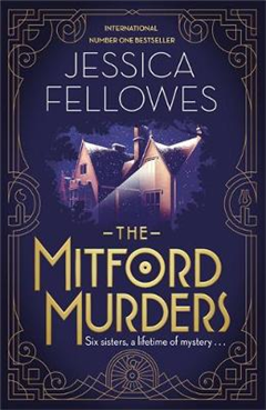 The Mitford Murders: Curl up with the must-read mystery of Christmas 2017