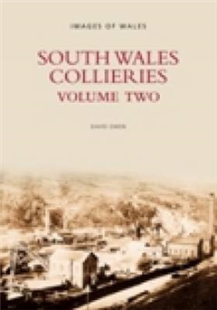 South Wales Collieries: Volume 2