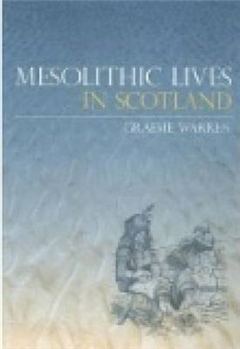 Mesolithic Lives in Scotland