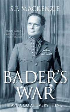 Bader\'s War: \'Have A Go At Everything\'