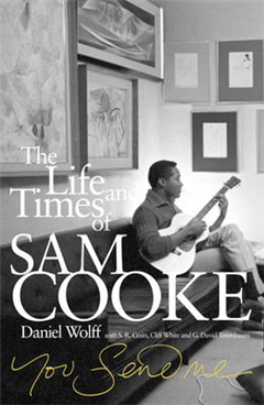 You Send Me: The Life and Times of Sam Cooke