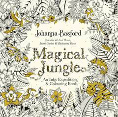 Magical Jungle: An Inky Expedition & Colouring Book
