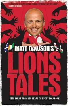 Matt Dawson\'s Lions Tales