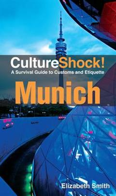 Munich: A Survival Guide to Customs and Etiquette