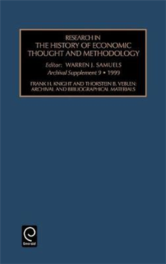 Frank H. Knight and Thornstein B. Veblen: Archival and Bibliographical Materials