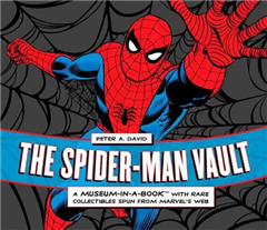 The Spider-Man Vault: A Museum-in-a-Book with Rare Collectibles Spun from Marvel\'s Web