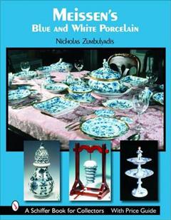 Meissen\'s Blue and White Porcelain