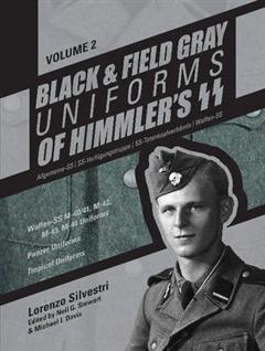 Black and Field Gray Uniforms of Himmleras SS: Allgemeine- S