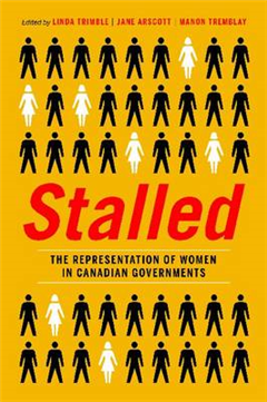 Stalled: The Representation of Women in Canadian Governments