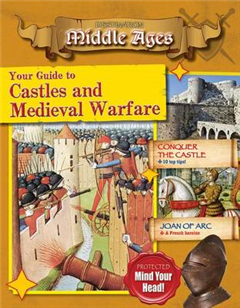 Your Guide to Castles and Medieval Warfare - Destination: Mi