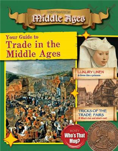 Your Guide to Trade in the Middle Ages - Destination: Middle