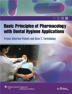 Basic Principles of Pharmacology with Dental Hygiene Applications