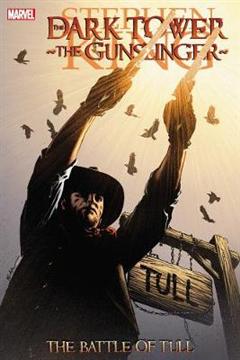 The Gunslinger: The Battle of Tull: Gunslinger: the Battle of Tull