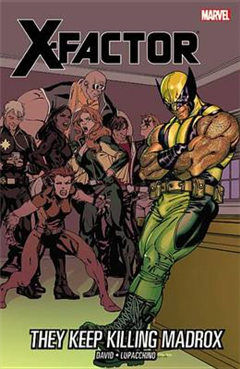 X-factor Vol.15: They Keep Killing Madrox