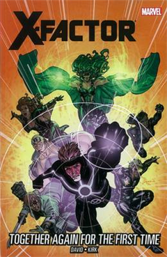 X-factor - Vol. 16: Together Again For The First Time