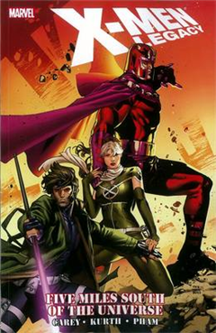 X-men Legacy: Five Miles South Of The Universe