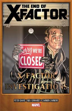 X-Factor Volume 21: The End of X-Factor: Volume 21: End of X-Factor