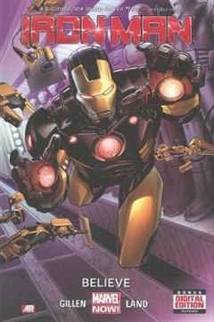 Iron Man - Volume 1: Believe (marvel Now)