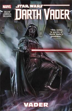 Star Wars: Darth Vader Volume 1 - Vader